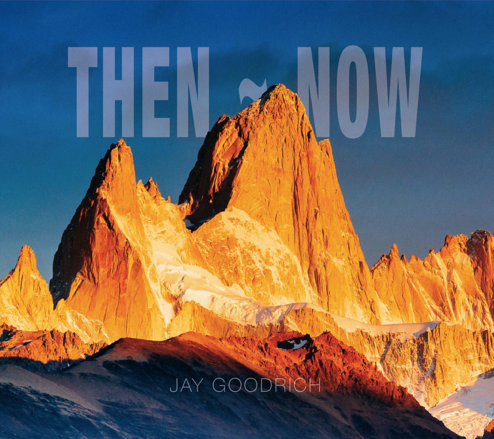 Then Now Fine-Art Photography Book by Jay Goodrich